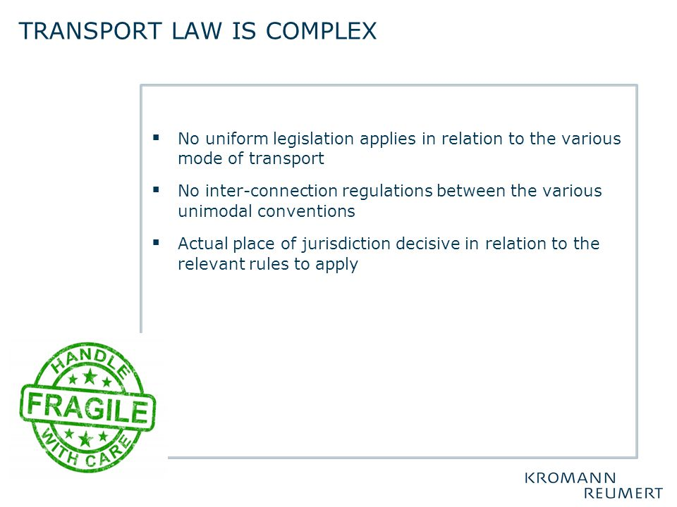 Transport law is complex