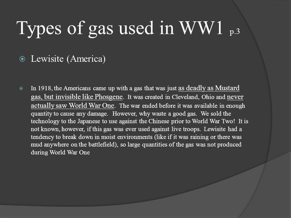 Types of gas used in WW1 p.3 Lewisite (America)