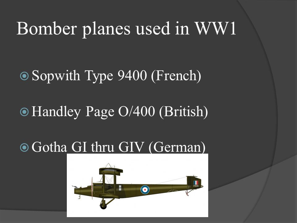 Bomber planes used in WW1