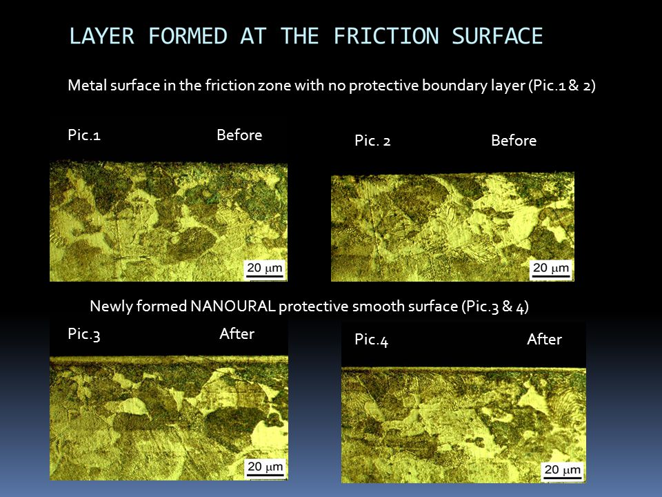 Metal surface in the friction zone with no protective boundary layer (Pic.1 & 2)