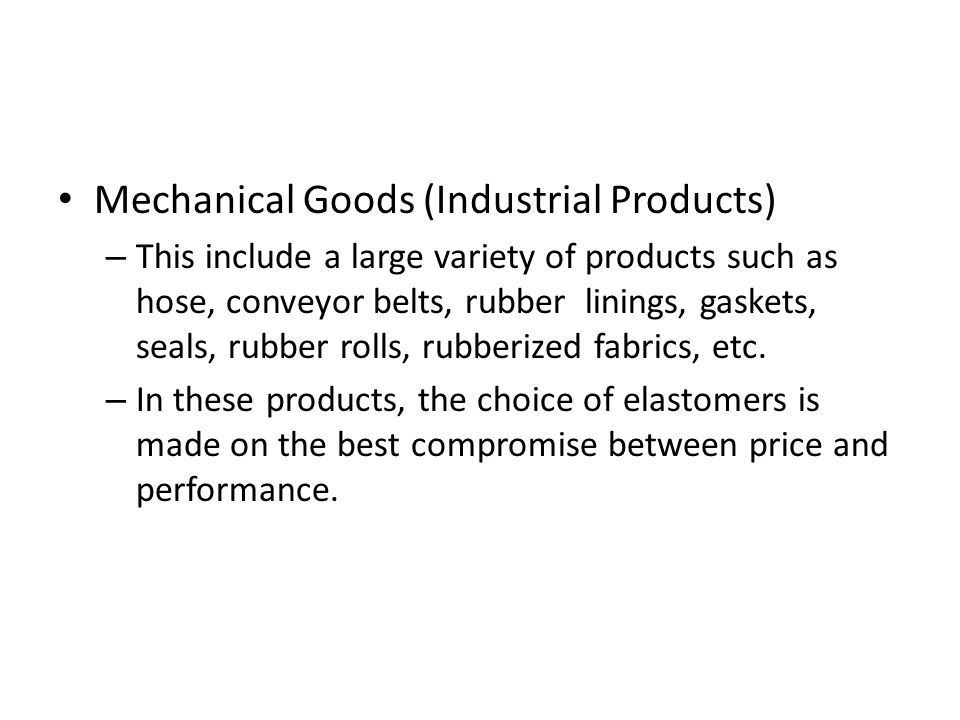 Mechanical Goods (Industrial Products)