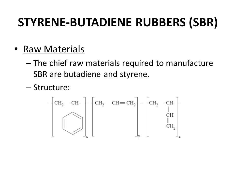 STYRENE-BUTADIENE RUBBERS (SBR)