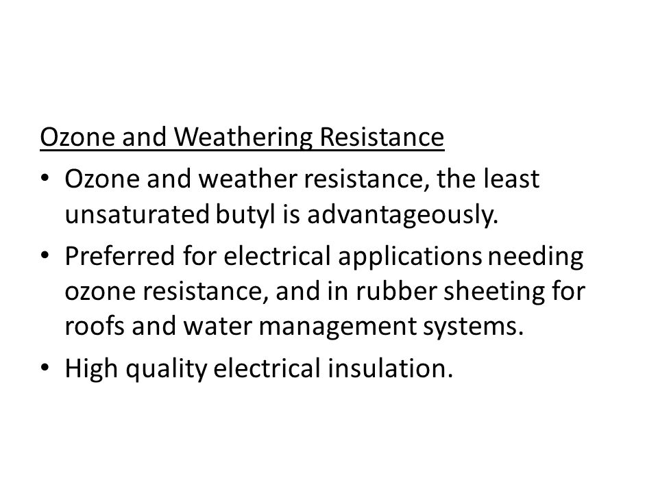 Ozone and Weathering Resistance