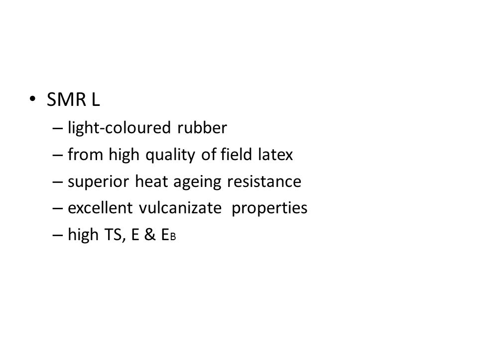 SMR L light-coloured rubber from high quality of field latex
