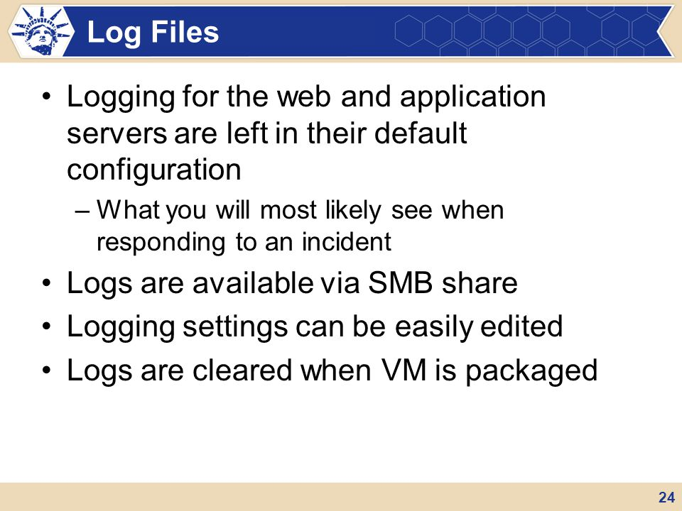 Logs are available via SMB share Logging settings can be easily edited