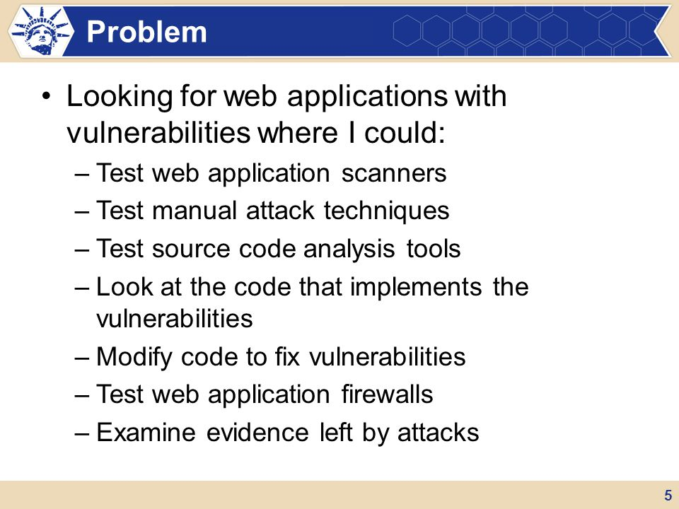 Looking for web applications with vulnerabilities where I could:
