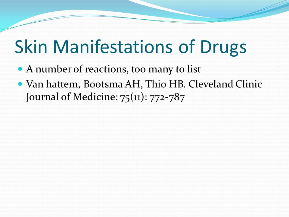 Skin Manifestations of Drugs