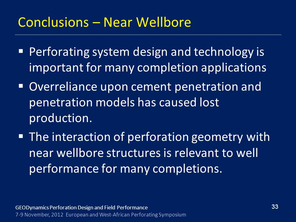 Conclusions – Near Wellbore