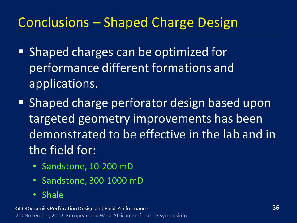 Conclusions – Shaped Charge Design