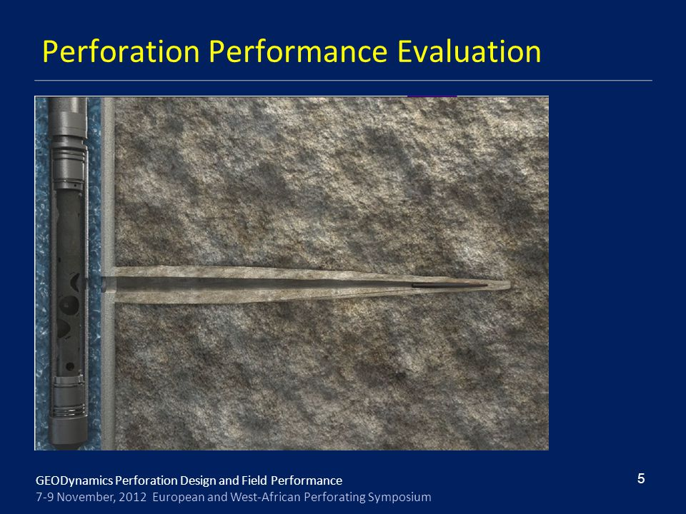 Perforation Performance Evaluation