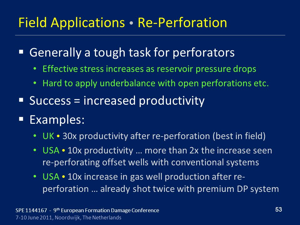 Field Applications  Re-Perforation