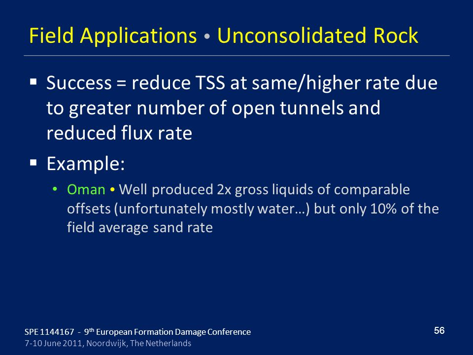 Field Applications  Unconsolidated Rock