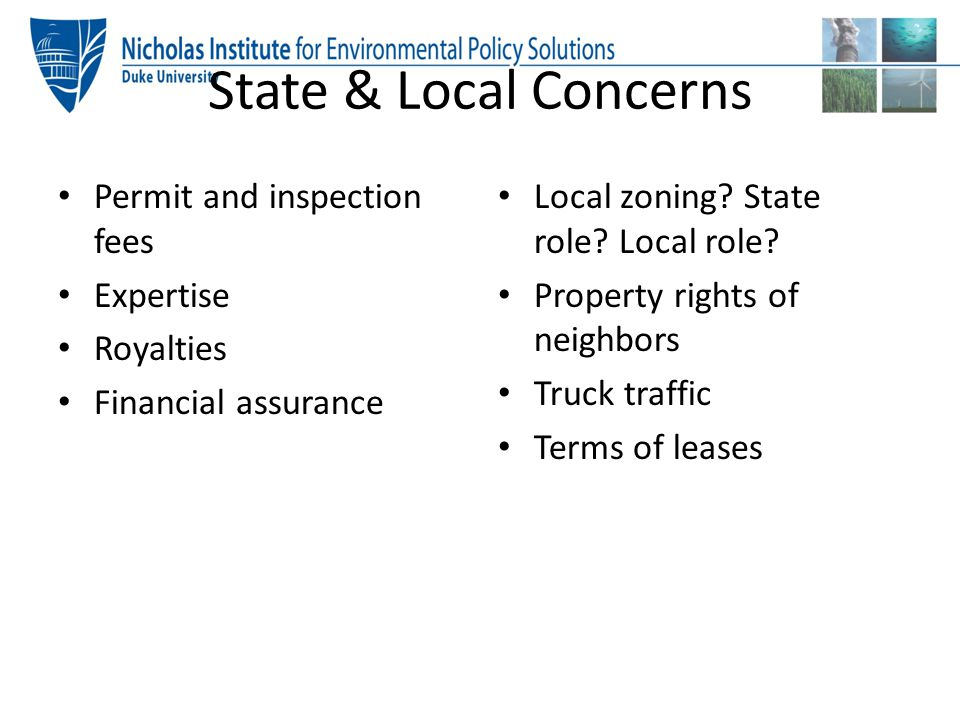 State & Local Concerns Permit and inspection fees Expertise Royalties