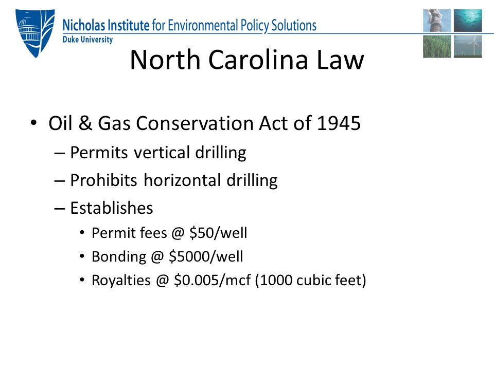 North Carolina Law Oil & Gas Conservation Act of 1945