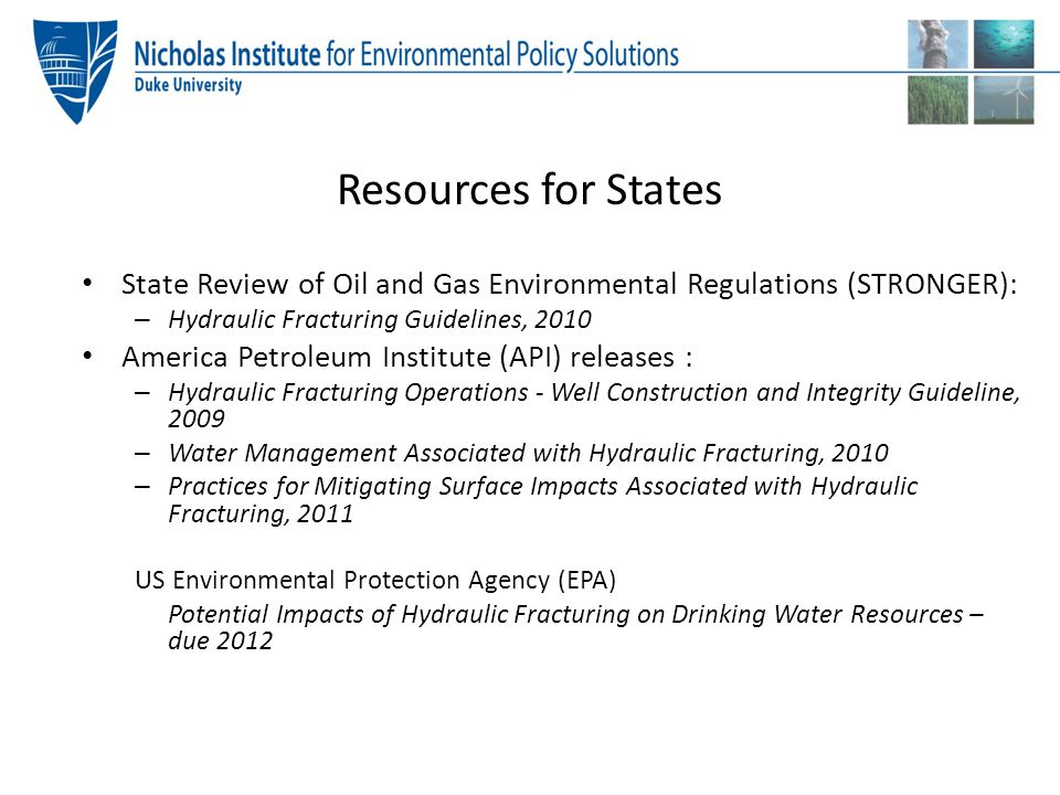 Resources for States State Review of Oil and Gas Environmental Regulations (STRONGER): Hydraulic Fracturing Guidelines, 2010.