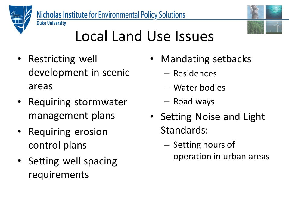 Local Land Use Issues Restricting well development in scenic areas