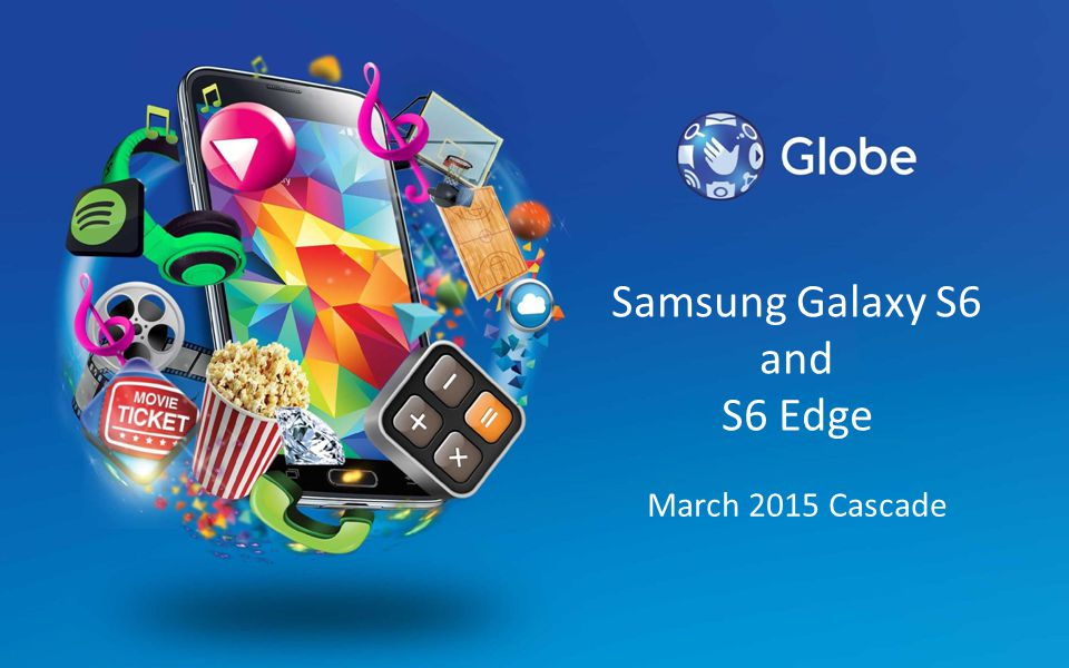 Samsung Galaxy S6 and S6 Edge March 2015 Cascade