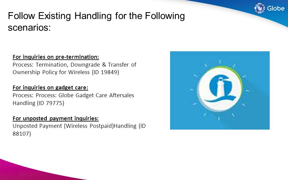 Follow Existing Handling for the Following scenarios: