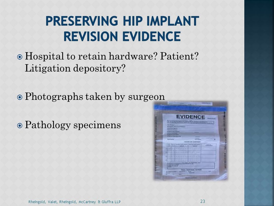 Preserving HIP IMPLANT Revision Evidence