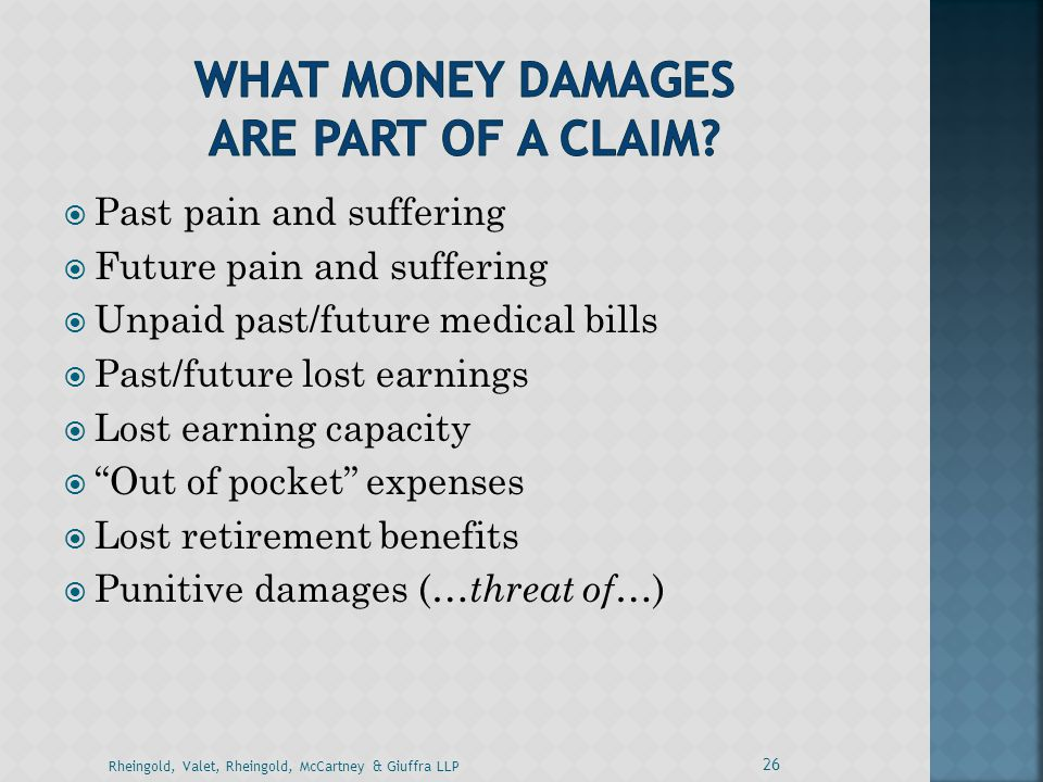 WHAT MONEY DAMAGES ARE PART OF A CLAIM