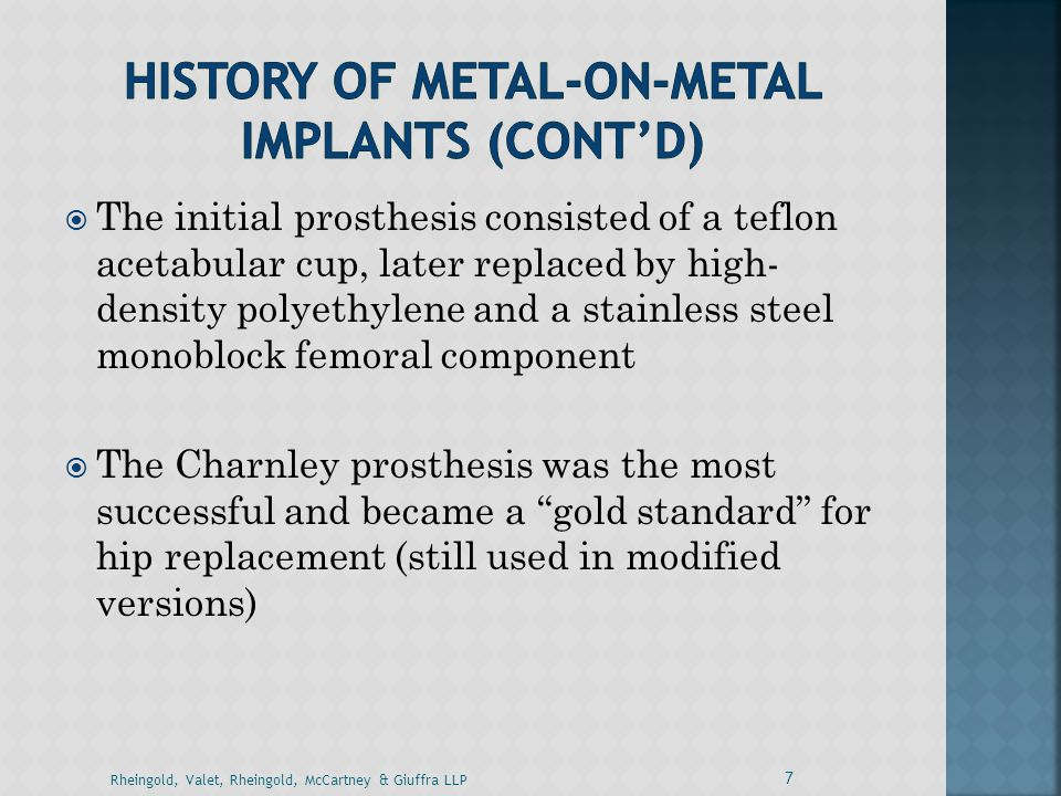 History of metal-on-metal implants (Cont'd)