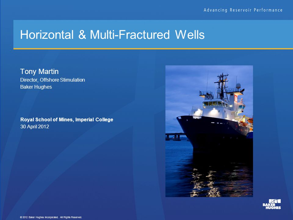 Horizontal & Multi-Fractured Wells