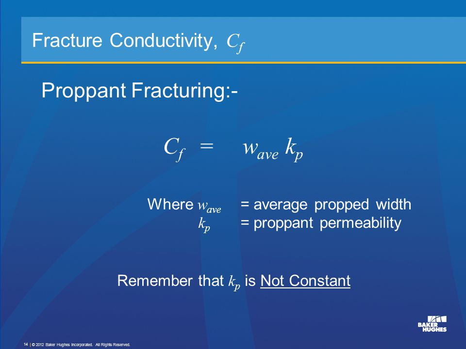 Fracture Conductivity, Cf