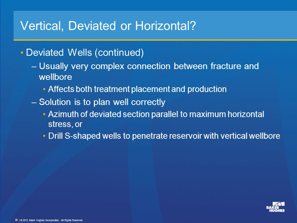 Vertical, Deviated or Horizontal