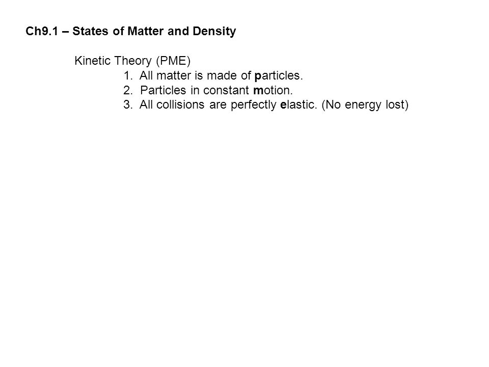 Ch9.1 – States of Matter and Density