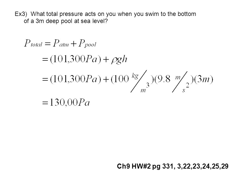Ex3) What total pressure acts on you when you swim to the bottom