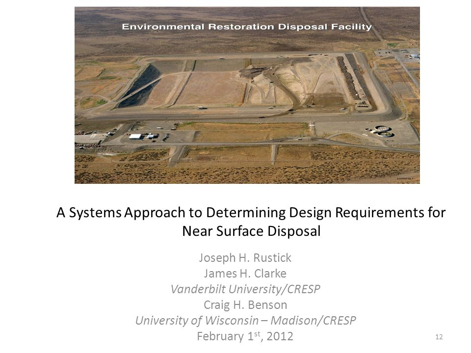 A Systems Approach to Determining Design Requirements for Near Surface Disposal