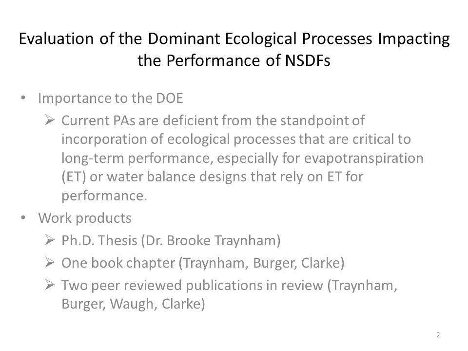 Evaluation of the Dominant Ecological Processes Impacting the Performance of NSDFs