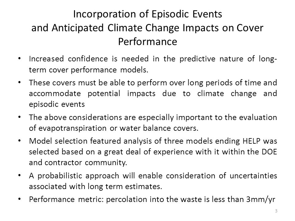 Incorporation of Episodic Events and Anticipated Climate Change Impacts on Cover Performance