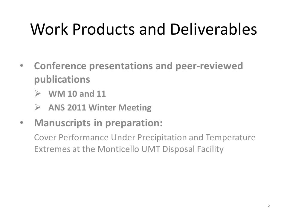 Work Products and Deliverables