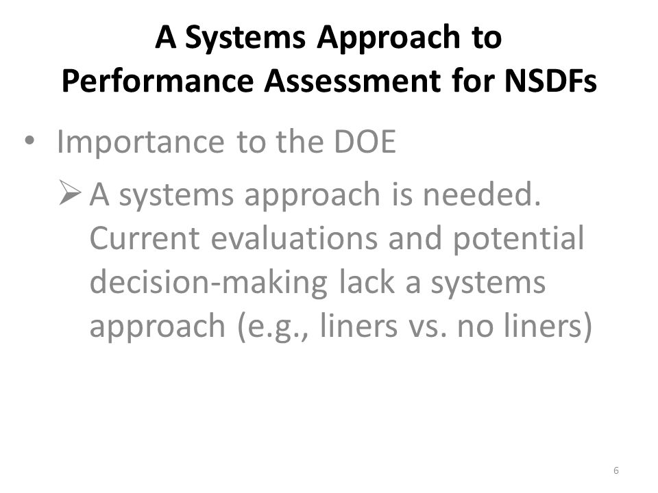 A Systems Approach to Performance Assessment for NSDFs