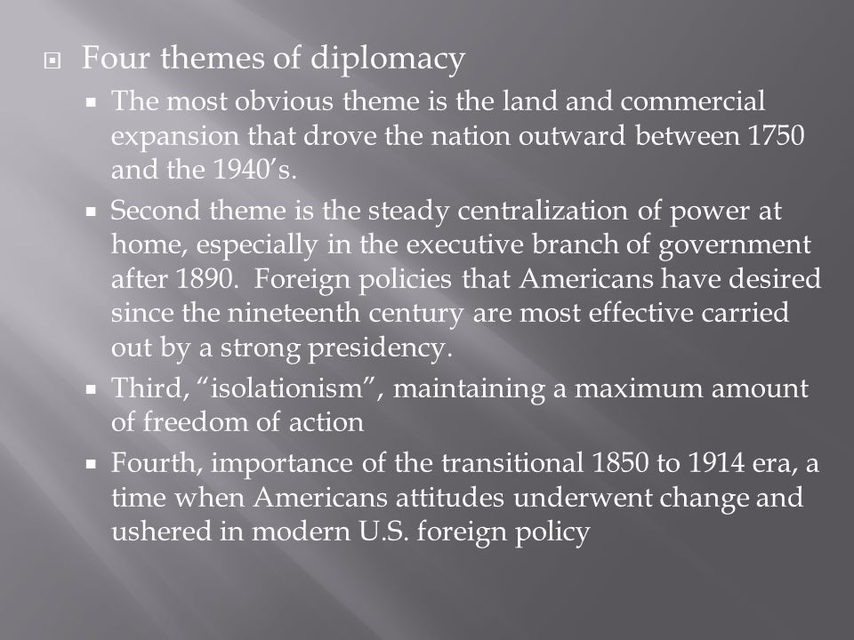 Four themes of diplomacy