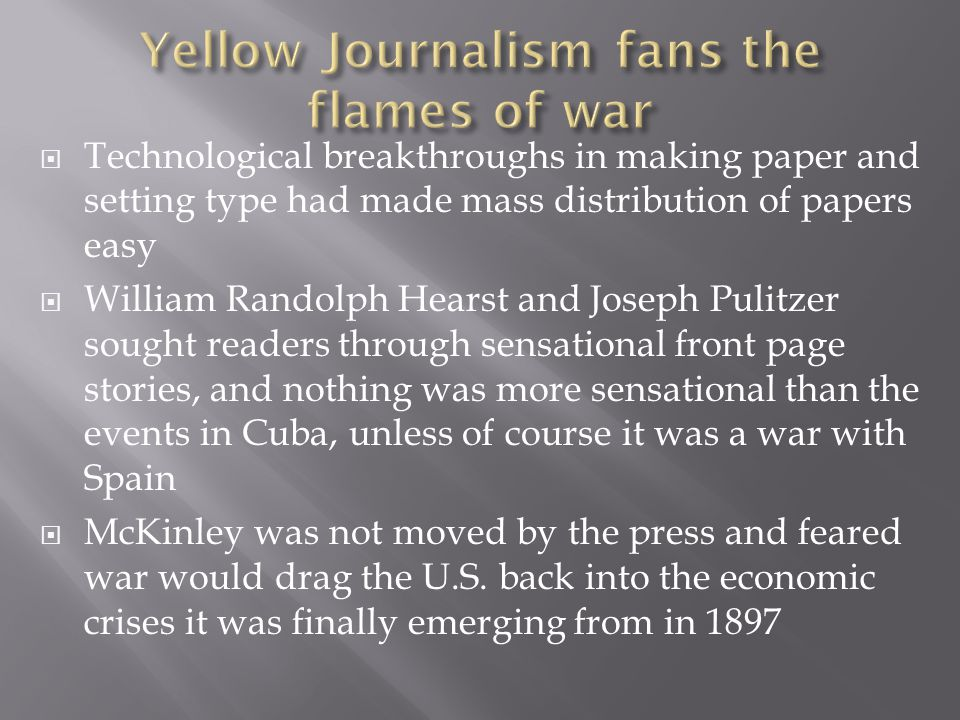 Yellow Journalism fans the flames of war