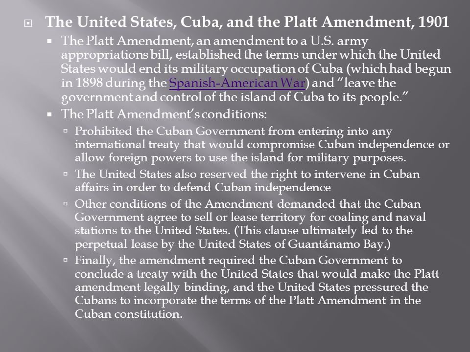 The United States, Cuba, and the Platt Amendment, 1901