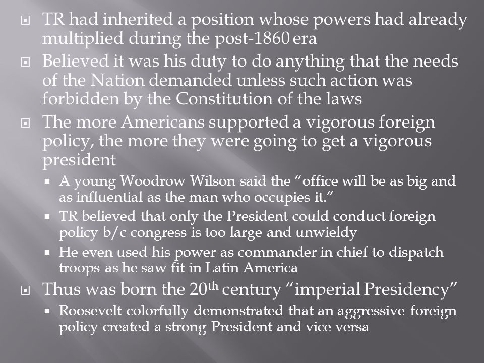 Thus was born the 20th century imperial Presidency