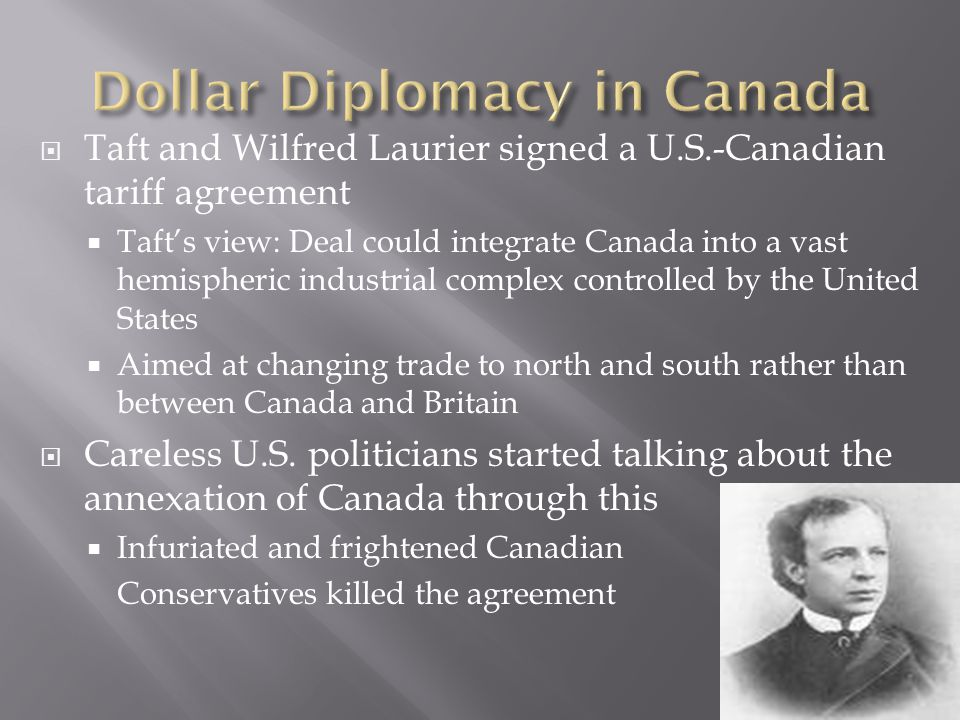 Dollar Diplomacy in Canada
