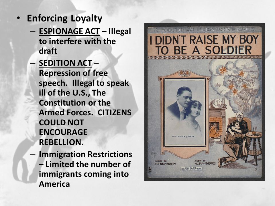 Enforcing Loyalty Espionage Act – Illegal to interfere with the draft