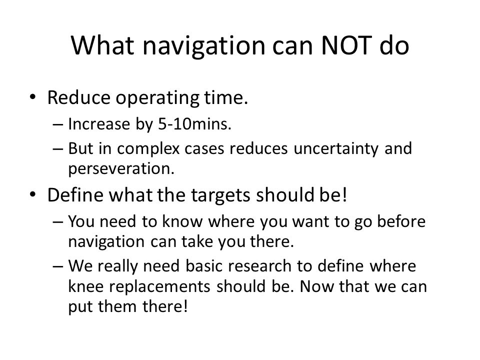 What navigation can NOT do