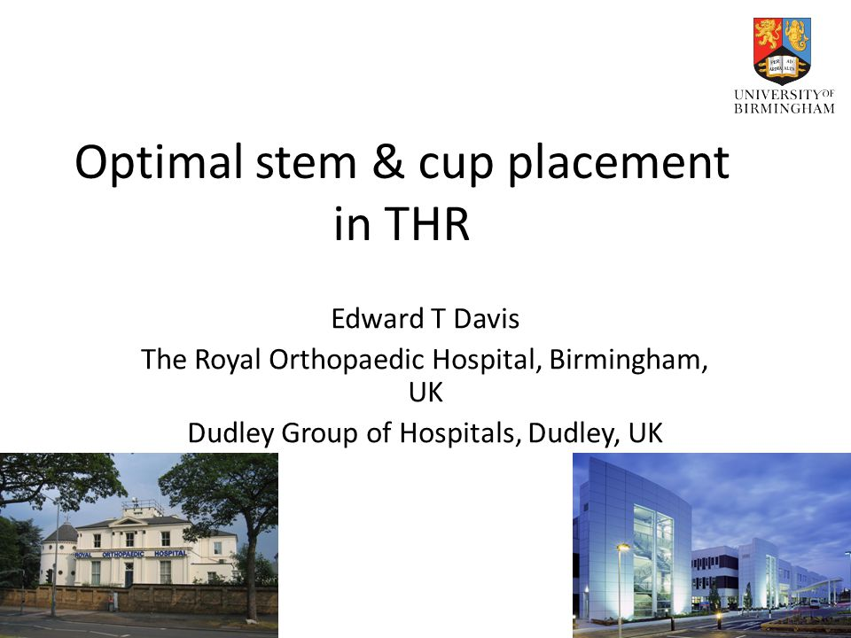 Optimal stem & cup placement in THR