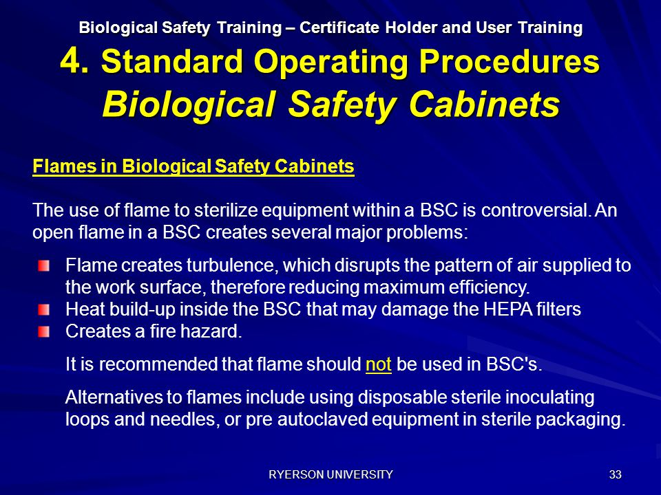 Flames in Biological Safety Cabinets