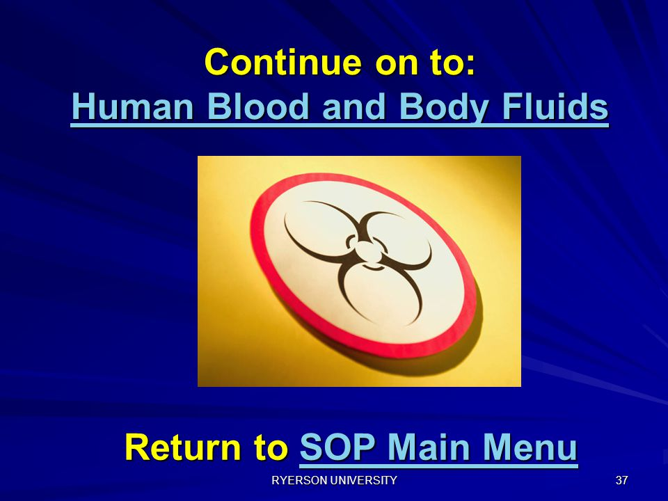 Continue on to: Human Blood and Body Fluids
