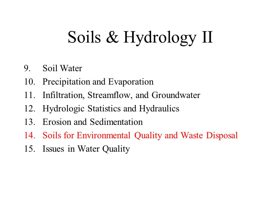 Soils & Hydrology II Soil Water Precipitation and Evaporation