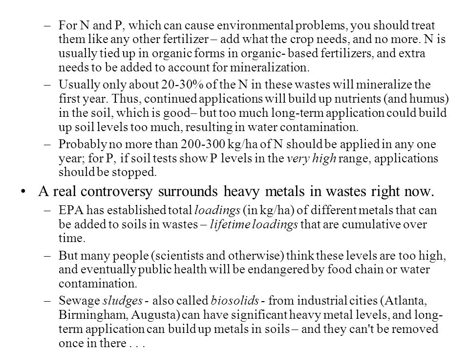 A real controversy surrounds heavy metals in wastes right now.