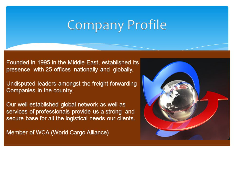 Company Profile Founded in 1995 in the Middle-East, established its