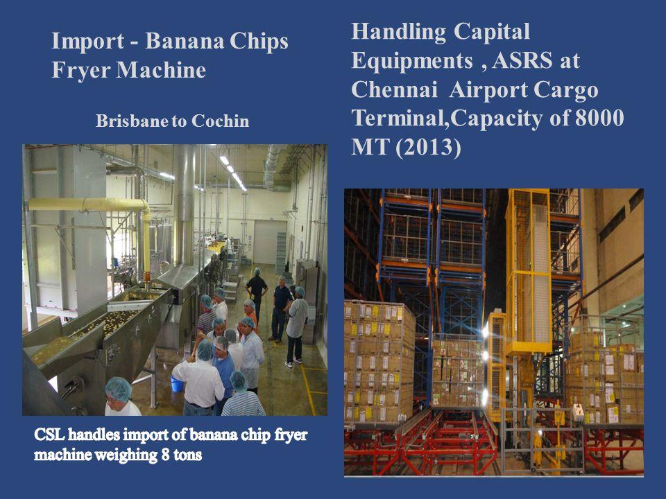 CSL handles import of banana chip fryer machine weighing 8 tons