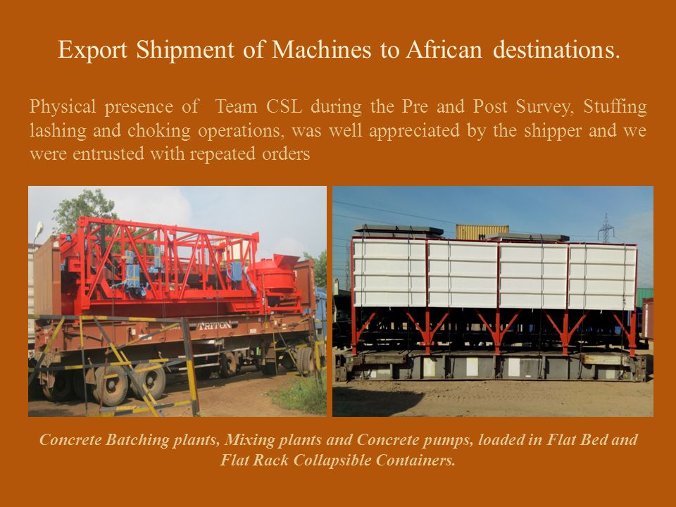 Export Shipment of Machines to African destinations.